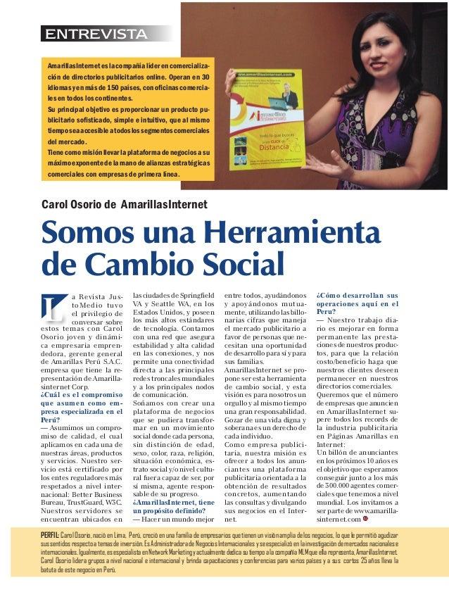 ENTREVISTA  AmarillasInternet es la compañía líder en comercializa-  ción de directorios publicitarios online. Operan en 3...
