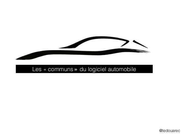 Les «communs» du logiciel automobile @ledouarec