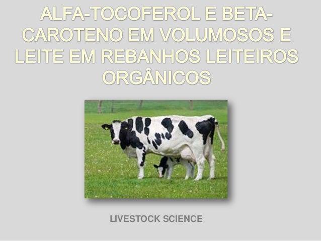 LIVESTOCK SCIENCE
