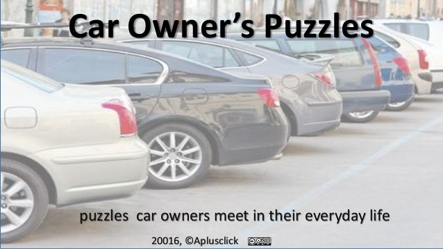 Car Owner's Puzzles puzzles car owners meet in their everyday life 20016, ©Aplusclick