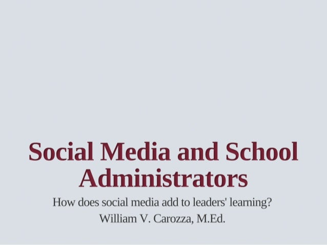 Social Media and School Administrators