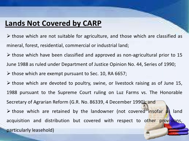 comprehensive agrarian reform law of 1988 Section 1 section 2 of republic act no 6657, as amended, otherwise known as the comprehensive agrarian reform law of 1988, is hereby further amended to read as.