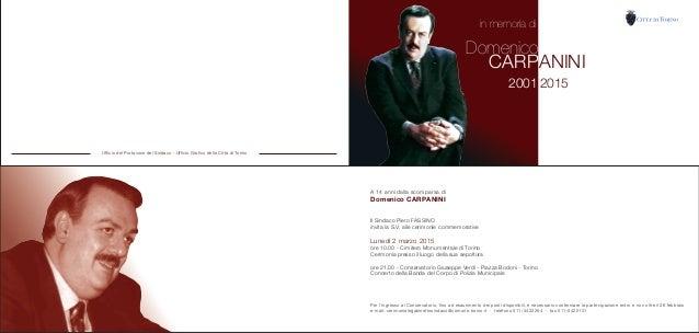 A 14 anni dalla scomparsa di Domenico CARPANINI il Sindaco Piero FASSINO invita la S.V. alle cerimonie commemorative Luned...
