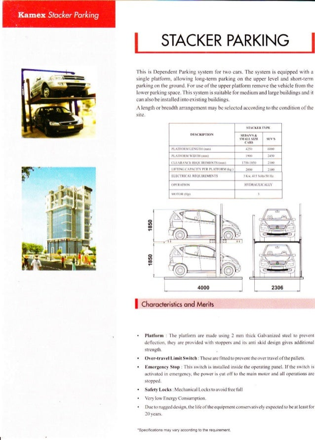 STACKER PARKINGThis is l)ependent Parking s,vstem for to cars. The syslem is equipped rvith asingle platform, alloring lon...