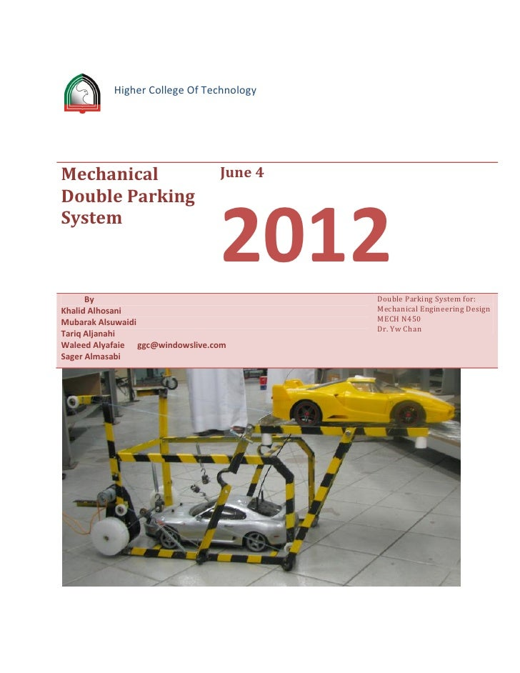 Higher College Of TechnologyMechanical                       June 4Double ParkingSystem      By                           ...
