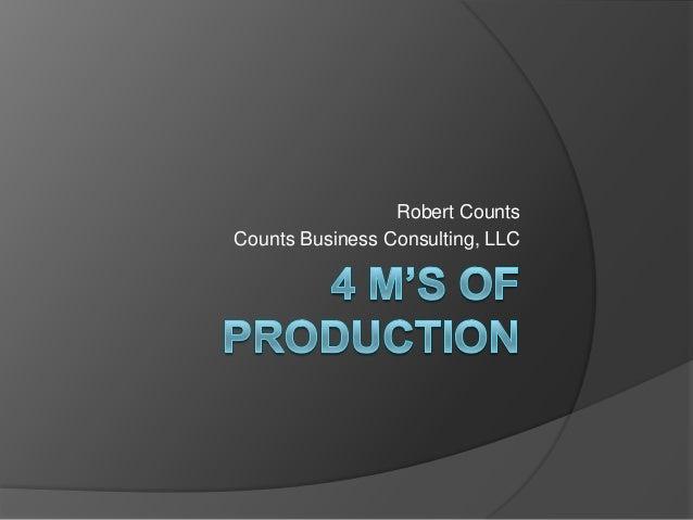 Robert CountsCounts Business Consulting, LLC