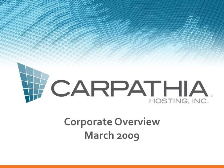 Corporate Overview     March 2009