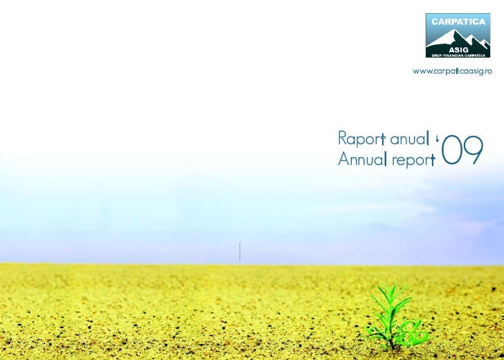 www.carpaticaasig.ro                          Raport anual                          Annual report  '09Design by JustDesign...