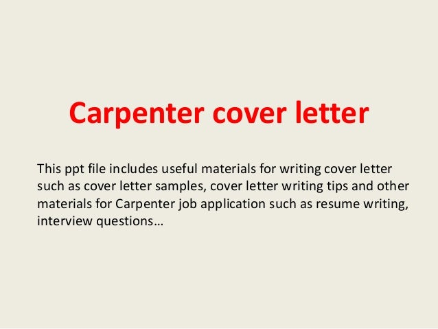 Charming Carpenter Cover Letter This Ppt File Includes Useful Materials For Writing Cover  Letter Such As Cover ...