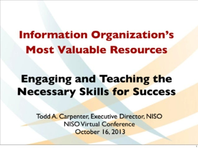Information Organization's Most Valuable Resources: Engaging and Teaching the Necessary Skills for Success (Carpenter)