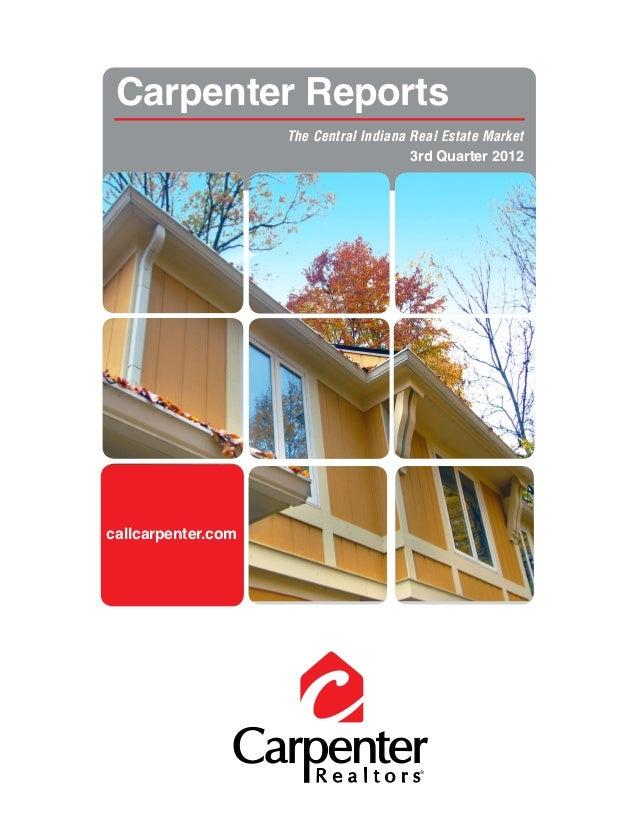 Carpenter Reports                    The Central Indiana Real Estate Market                                        3rd Qua...