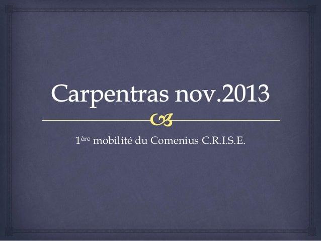1ère mobilité du Comenius C.R.I.S.E.