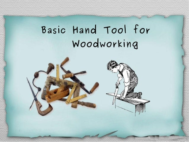 Basic Hand Tools For Carpentry Work