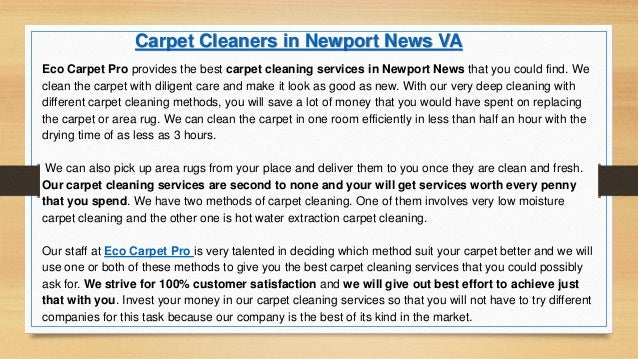Eco Carpet Pro provides the best carpet cleaning services in Newport News that you could find. We clean the carpet with di...