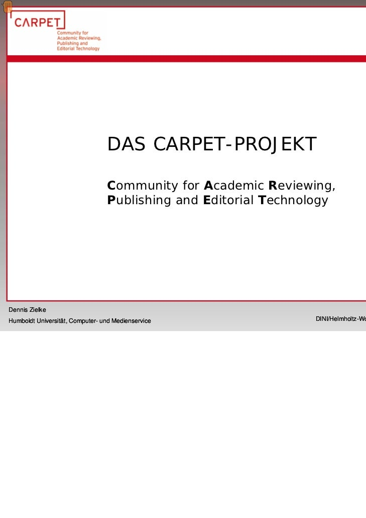 DAS CARPET-PROJEKT                                 Community for Academic Reviewing,                                 Publi...