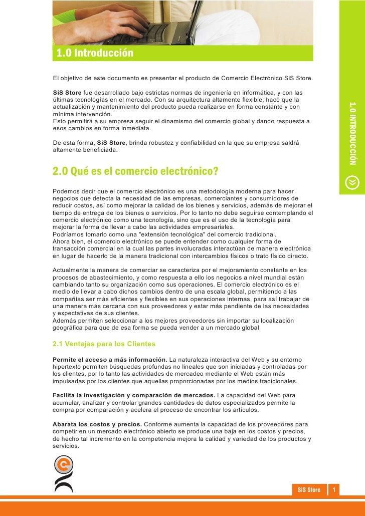 1.0 Introducción  Qué esde este documento eselectrónico? de Comercio Electrónico SiS Store. El objetivo el comercio presen...
