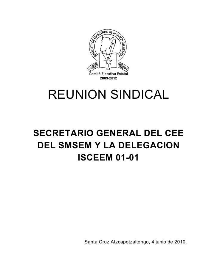 REUNION SINDICAL  SECRETARIO GENERAL DEL CEE  DEL SMSEM Y LA DELEGACION         ISCEEM 01-01             Santa Cruz Atzcap...