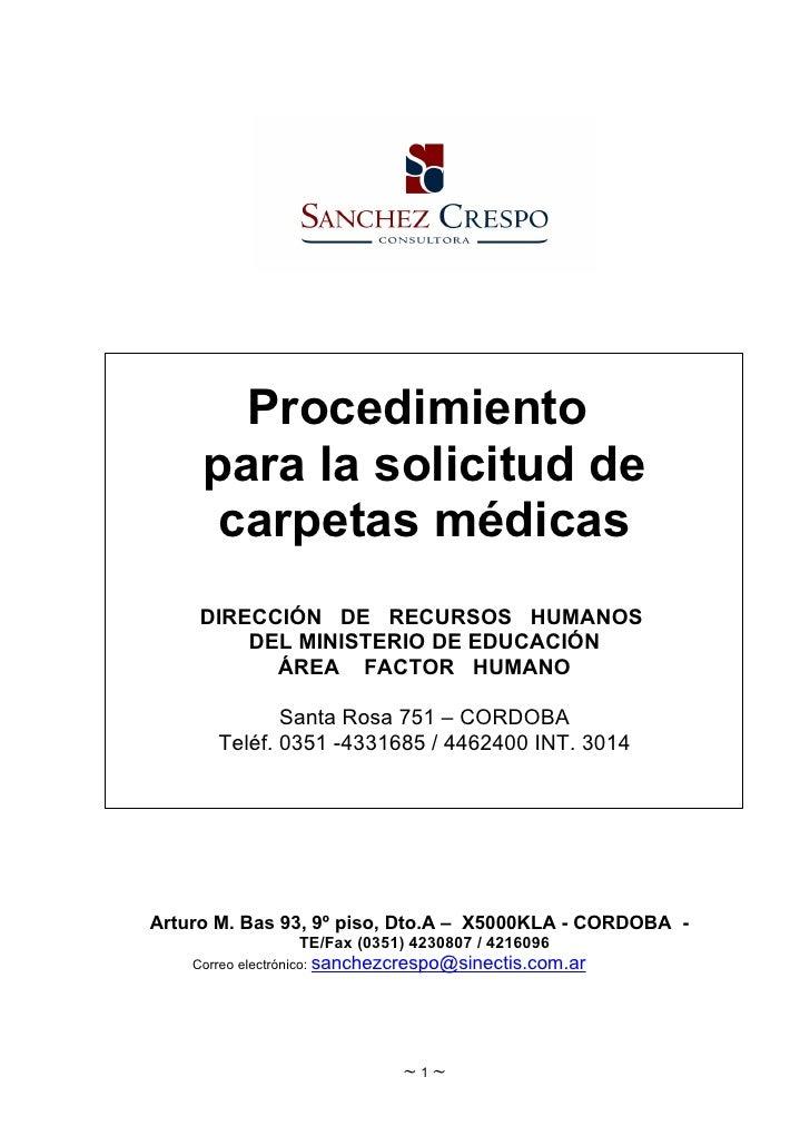Procedimiento     para la solicitud de      carpetas médicas     DIRECCIÓN DE RECURSOS HUMANOS         DEL MINISTERIO DE E...