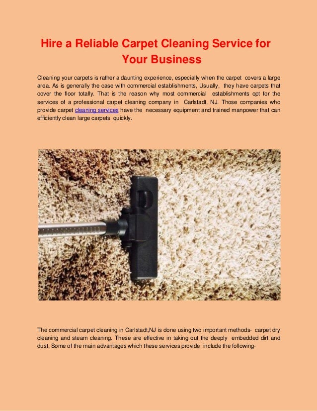 Hire a Reliable Carpet Cleaning Service for Your Business Cleaning your carpets is rather a daunting ...