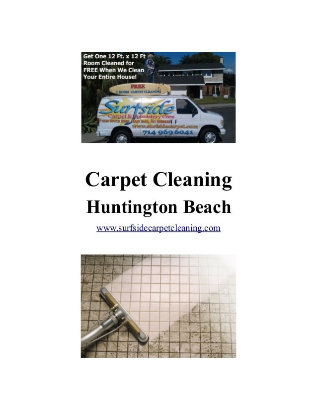 Carpet Cleaning Huntington Beach www.surfsidecarpetcleaning.com