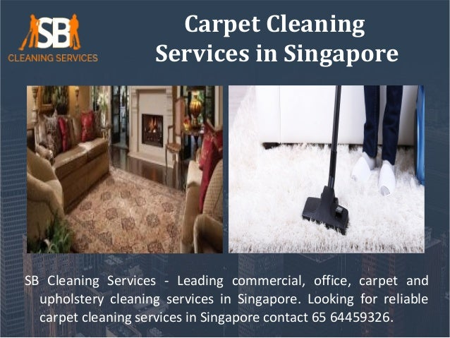 Carpet Cleaning Services in Singapore SB Cleaning Services - Leading commercial, office, carpet and upholstery cleaning se...