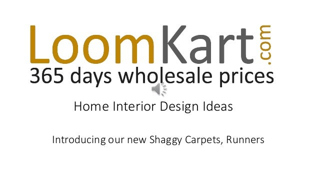 Home Interior Design Ideas Introducing our new Shaggy Carpets, Runners