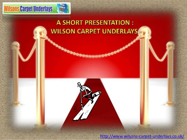 http://www.wilsons-carpet-underlays.co.uk/