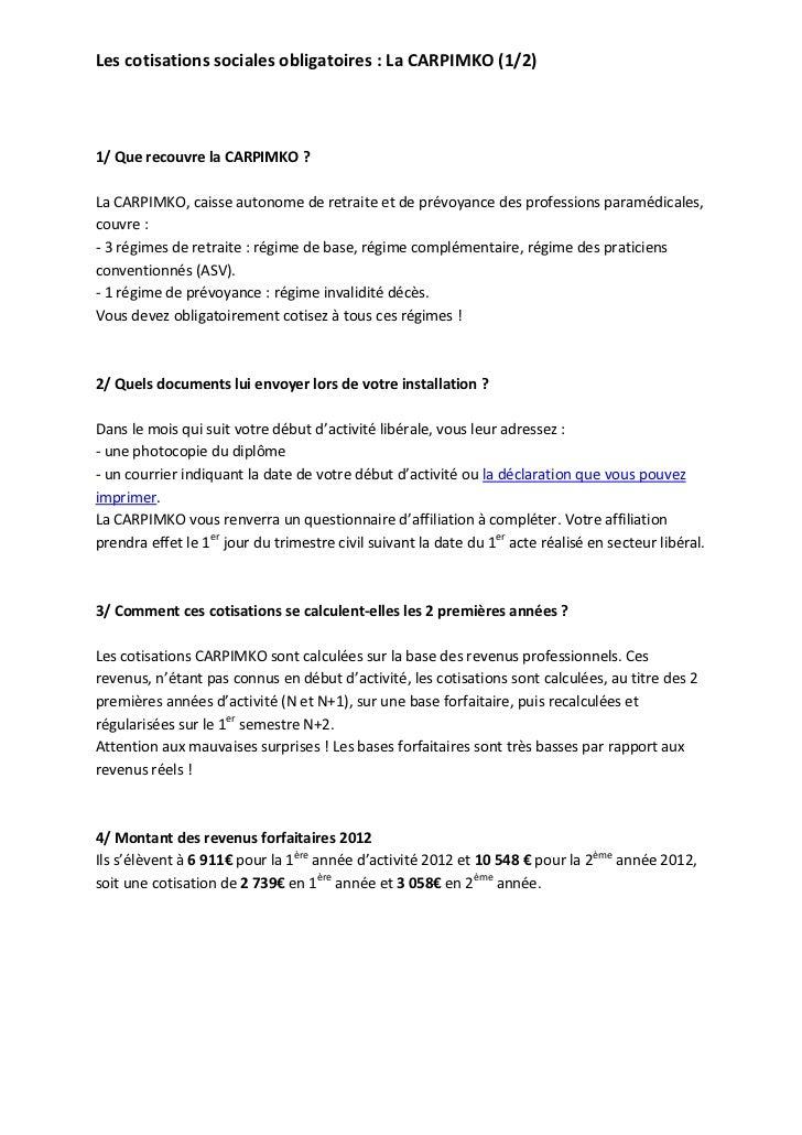 Les cotisations sociales obligatoires : La CARPIMKO (1/2)1/ Que recouvre la CARPIMKO ?La CARPIMKO, caisse autonome de retr...