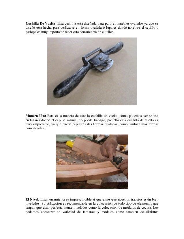 Cuchilla De Vuelta: Esta cuchilla esta diseñada para pulir en muebles ovalados ya que sudiseño esta hecha para deslizarse ...