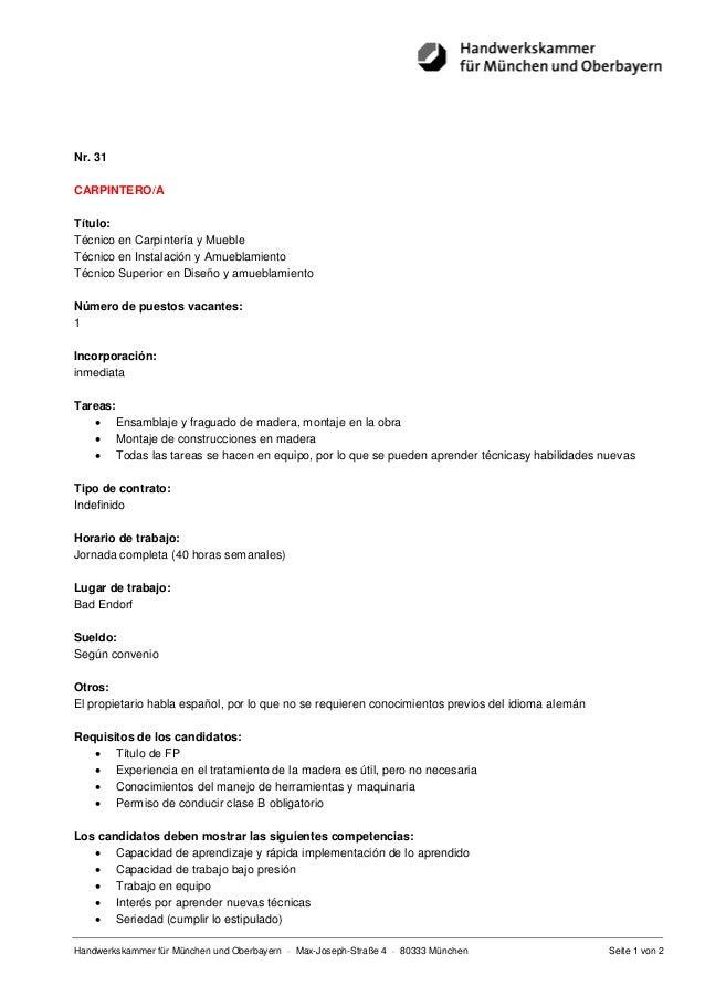 Nr. 31CARPINTERO/ATítulo:Técnico en Carpintería y MuebleTécnico en Instalación y AmueblamientoTécnico Superior en Diseño y...