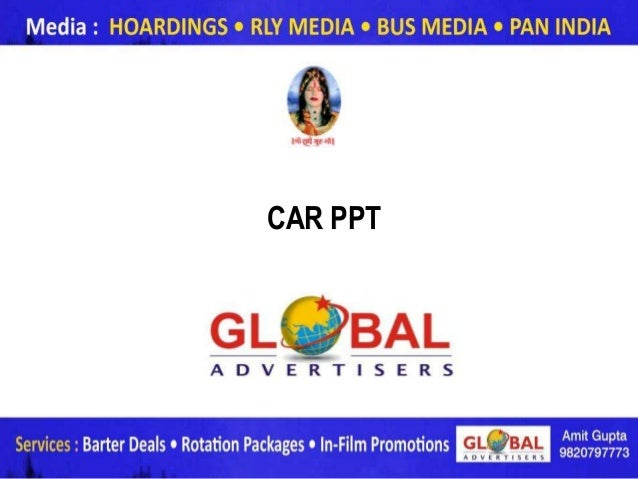 CAR PPT          www.globaladvertisers.in