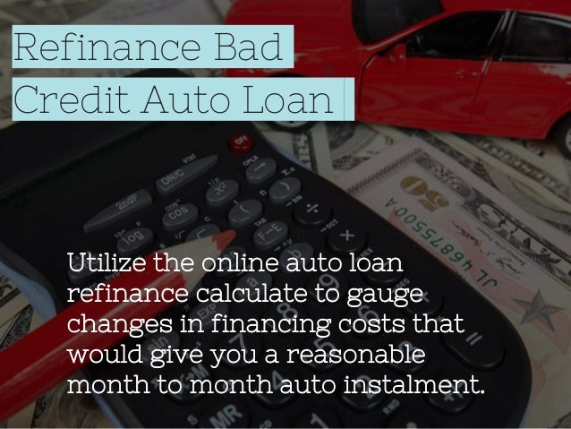 Refinance Car With Bad Credit: Refinance Car Loans For Bad Credit