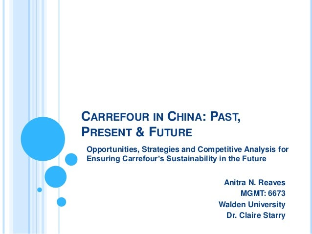 carrefour strategy in china This case carrefour in china, savoring the success focus on carrefour, the world's second biggest retailer from france, initiated the idea of hyper-market in 1959.