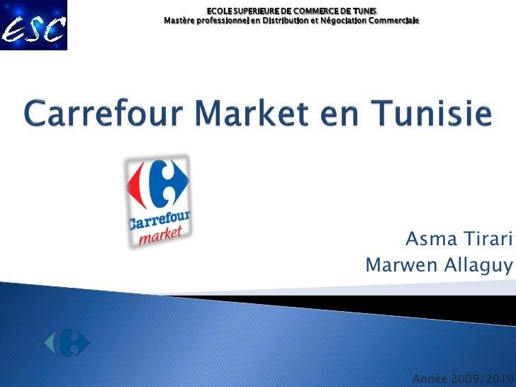 ECOLE SUPERIEURE DE COMMERCE DE TUNIS Mastère professionnel en Distribution et Négociation Commerciale                    ...