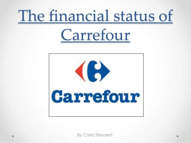 The financial status of      Carrefour        By Carlo Steyaert