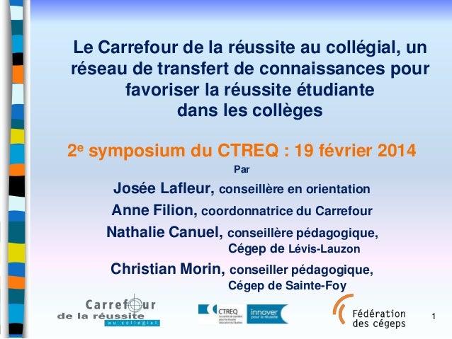 Le Carrefour de la réussite au collégial, un réseau de transfert de connaissances pour favoriser la réussite étudiante dan...