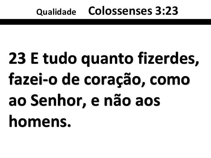 Qualidade   Deuteronômio 4:2424 Porque o Senhor vossoDeus é um fogoconsumidor, um Deuszeloso.