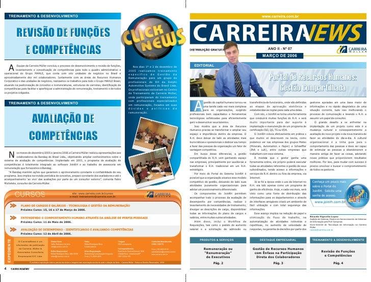 ANO II - Nº 07                                                            MARÇO DE 2006   EDITORIAL   A             gestão...