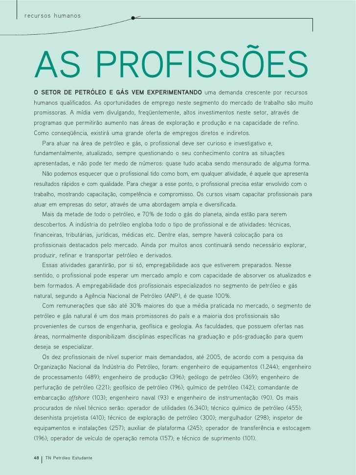 recursos humanos       AS PROFISSÕES   O SETOR DE PETRÓLEO E GÁS VEM EXPERIMENTANDO uma demanda crescente por recursos   h...