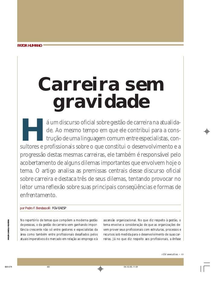 FATOR HUMANO: CARREIRA SEM GRAVIDADE                              FATOR HUMANO                                            ...