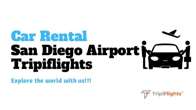 Car Rental San Diego International Airport - Tripiflights