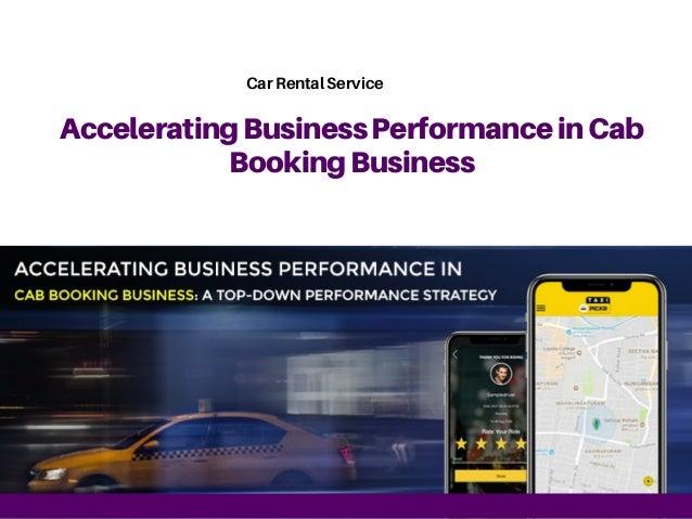 AcceleratingBusinessPerformanceinCab BookingBusiness Car Rental Service