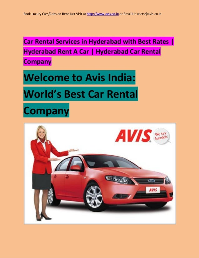 Book Luxury Cars/Cabs on Rent Just Visit at http://www.avis.co.in or Email Us at crs@avis.co.in  Car Rental Services in Hy...