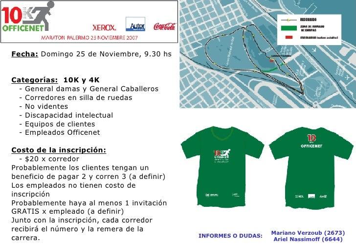 Fecha: Domingo 25 de Noviembre, 9.30 hs   Categorías: 10K y 4K   - General damas y General Caballeros   - Corredores en si...