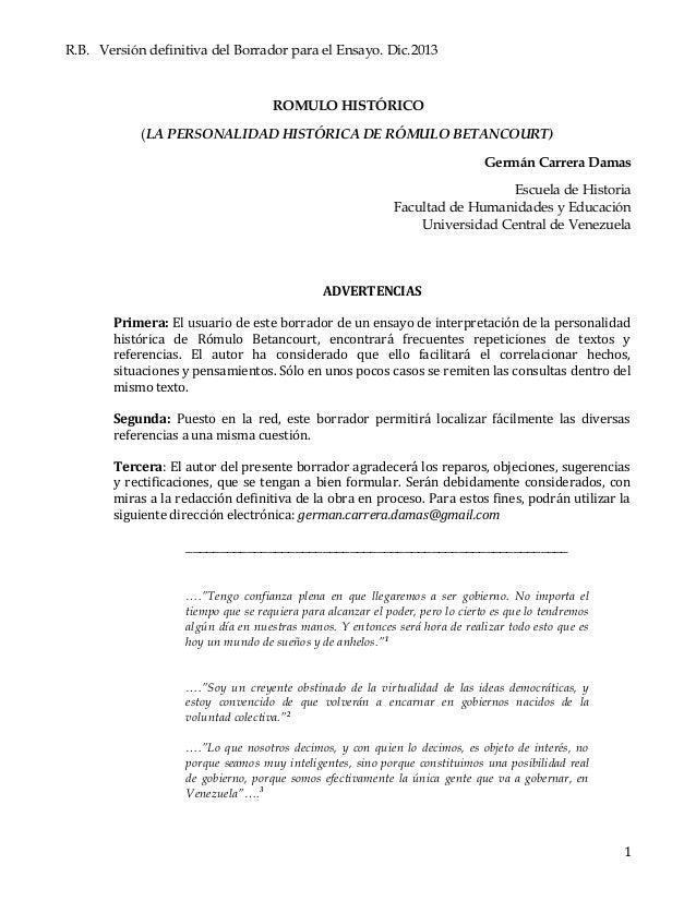 R.B. Versión definitiva del Borrador para el Ensayo. Dic.2013 ROMULO HISTÓRICO (LA PERSONALIDAD HISTÓRICA DE RÓMULO BETANC...