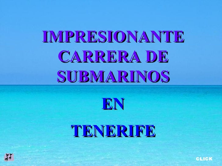 IMPRESIONANTE CARRERA DE SUBMARINOS EN TENERIFE CLICK