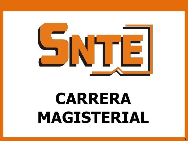 CARRERA MAGISTERIAL<br />1<br />