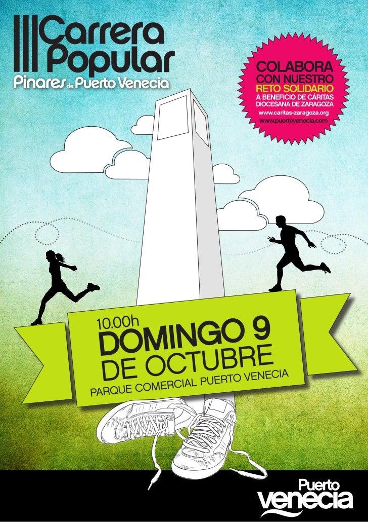 Tras el éxito de participación de la anterior edición, el Parque Comercial Puerto Vene-cia de Zaragoza vuelve a organizar ...