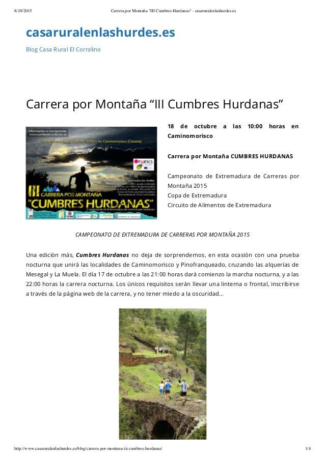 """8/10/2015 Carrera por Montaña """"III Cumbres Hurdanas"""" - casaruralenlashurdes.es http://www.casaruralenlashurdes.es/blog/car..."""
