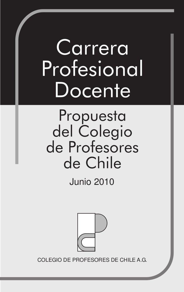 Junio 2010COLEGIO DE PROFESORES DE CHILE A.G.